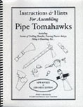Instructions & Hints for Assembling Pipe Tomahawks